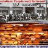 The Bread-ish Difference Between Capitalism and Socialism