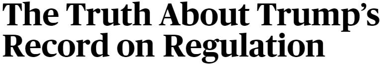 Assessing Trump's Record on Regulation